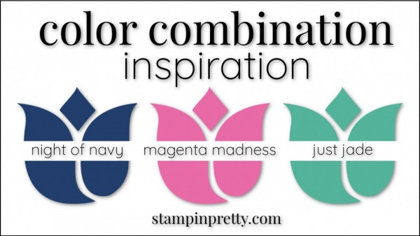 Stampin' Up! Color Combinations by Stampin' Pretty Magenta Madness, Night of Navy, Just Jade