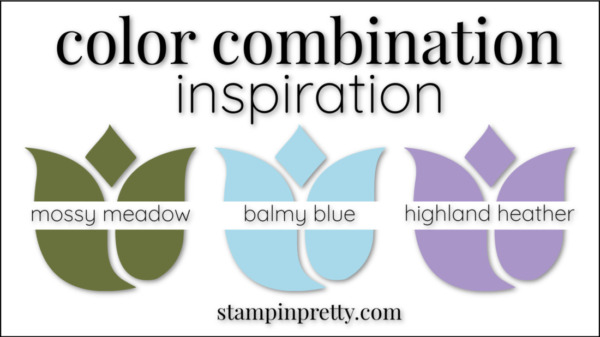 Color Combinations Balmy Blue Mossy Meadow Highland Heather
