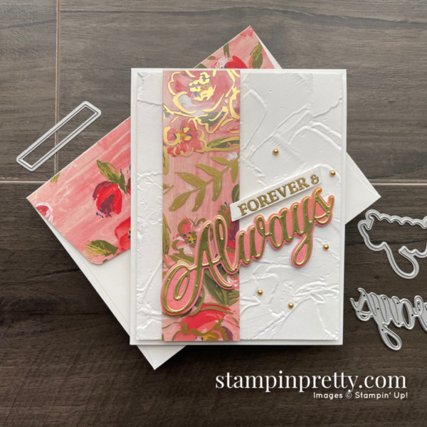 Fine Art Floral and Forever & Always a Pair Perfectly. Card by Mary Fish, Stampin' Pretty