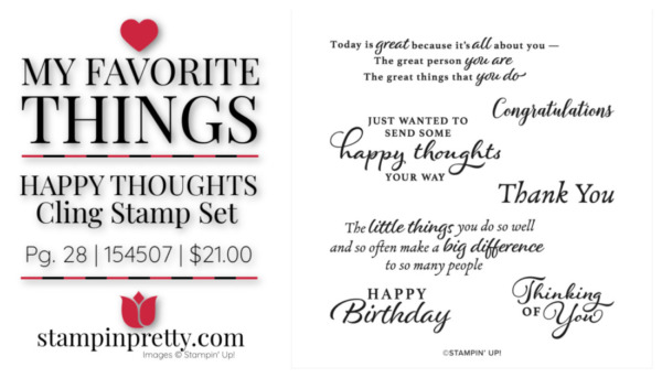 My Favorite Things - Happy Thoughts 154507 $21.00 Mary Fish, Stampin' Pretty