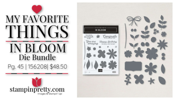My Favorite Things - In Bloom Die Bundle $48.50 Mary Fish, Stampin' Pretty