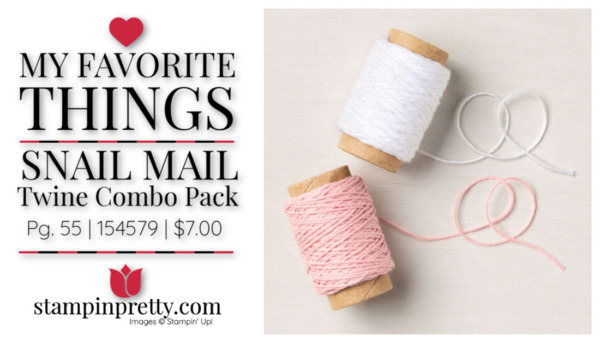 My Favorite Things - Snail Mail Twine Combo Pack 154579 Mary Fish, Stampin' Pretty