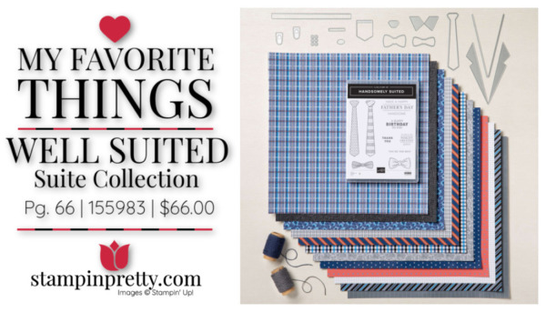 My Favorite Things - Well Suited Suite Collection 155983 $66 Mary Fish, Stampin' Pretty