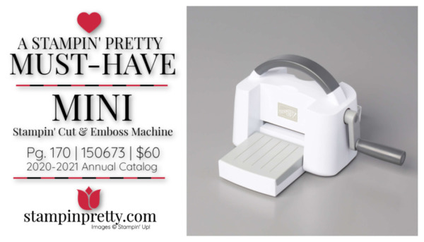 Stampin' Pretty Must-Have Mini Stampin' Cut & Emboss Machine from Stampin' Up!