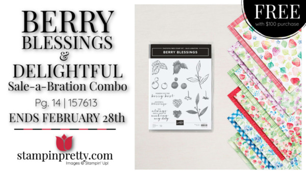 Berry Blessings Stamp Set & Berry Delightful Designer Series Paper Combo - Earn FREE with $100 Purchase