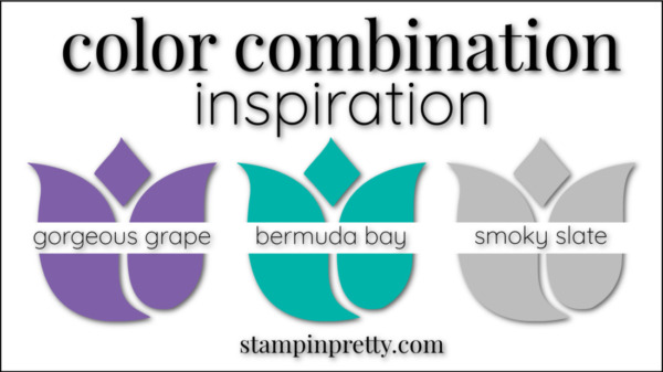Color Combinations Gorgeous Grape, Bermuda Bay, Smoky Slate