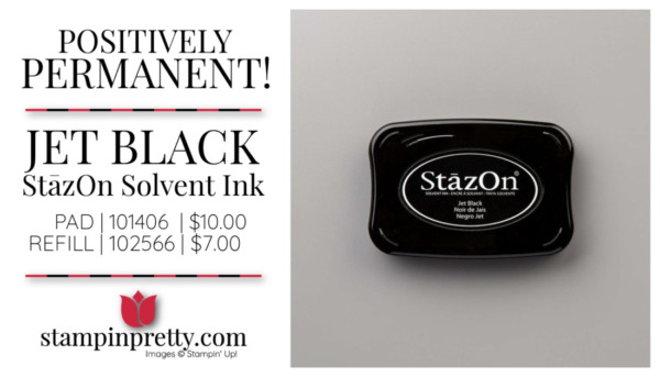 Jet Black StāzOn Ink from Stampin' Up! Positively Permanent Mary Fish, Stampin' Pretty