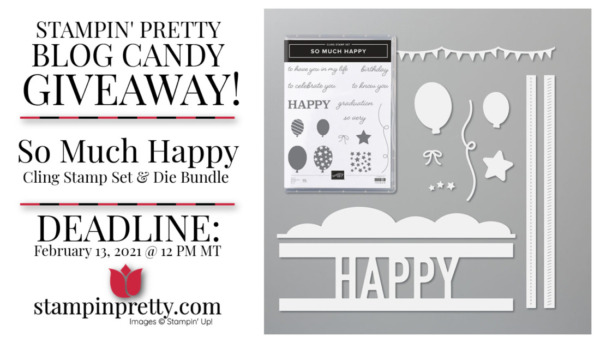 Stampin' Pretty Blog Candy Giveaway - So Much Happy Stamp Set & Die Bundle