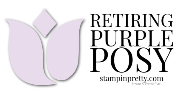 Retiring Stampin' Up! 2019-2021 In Color Purple Posy