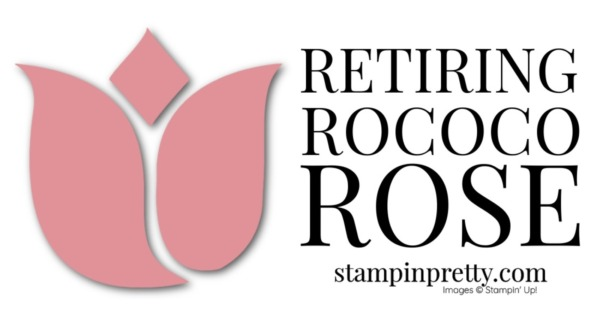 Retiring Stampin' Up! 2019-2021 In Color Rococo Rose