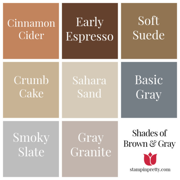 Shades of Stampin' Up! Brown and Gray Stampin' Pretty, Mary Fish