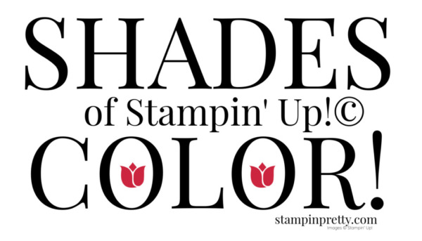 Shades of Stampin' Up! Color (1)
