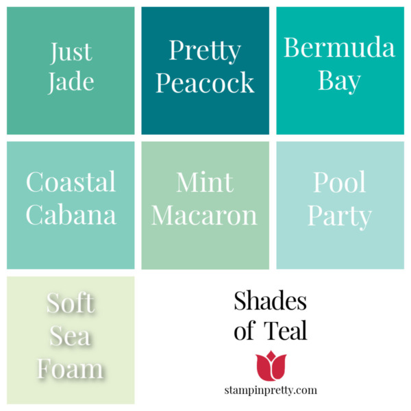 Shades of Stampin' Up! Teal Stampin' Pretty, Mary Fish