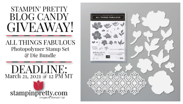 Stampin' Pretty Blog Candy Giveaway - All Things Fabulous Stamp Set & Die Bundle