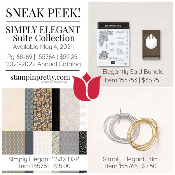 Simply Elegant Suite Collection 155764 from Stampin' Up! Available May 4, 2021 Mary Fish, Stampin' Pretty