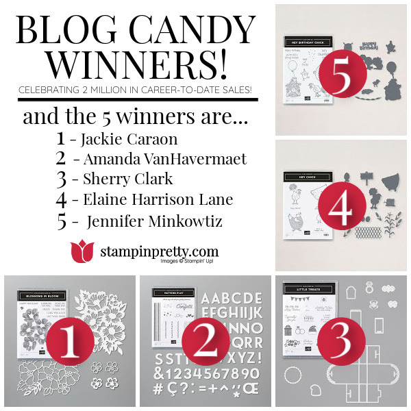 BLOG CANDY WINNERS -Mary fish, stampin pretty 2 million in sa