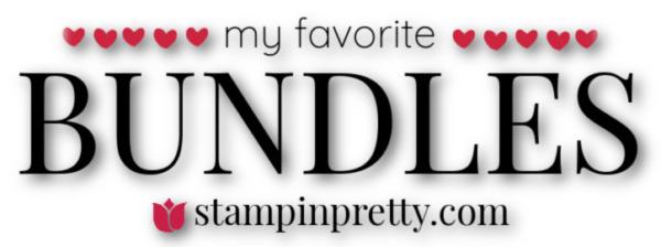 My Favorite Things BUNDLES