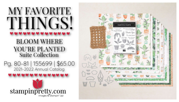My Favorite Things Mary Fish Stampin' Pretty Stampin' Up! BLOOM WHERE YOU'RE PLANTED Suite 155699 $65.00 (1)