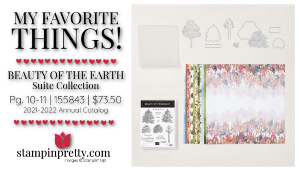 My Favorite Things Mary Fish Stampin' Pretty Stampin' Up! Beauty of the Earth Suite 155843 $73.50