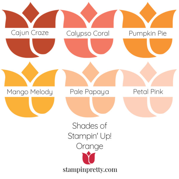 Shades of Stampin' Up! Orange Stampin' Pretty, Mary Fish Tulips