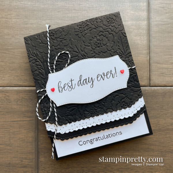 Best Day Ever Congratulations Card by Mary Fish, Stampin' Pretty Sketch 25