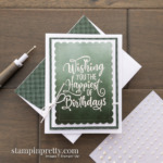Happiest of Birthday Card - Take Your Pick Tool Tip - Mary Fish, Stampin