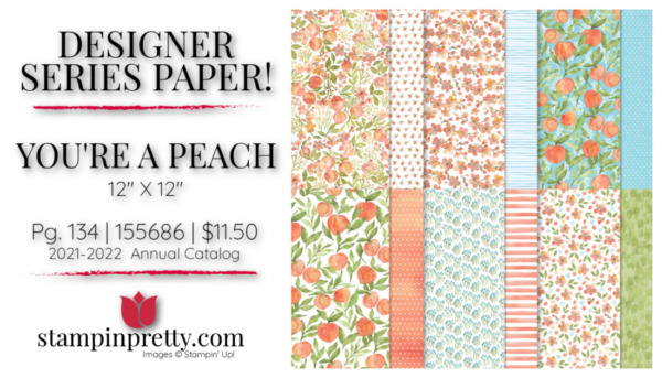 YOU'RE A PEACH DSP 155686 Stampin' Up! Buy Online 24.7 Mary Fish Stampin' Pretty