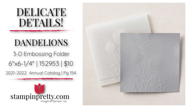 Dandelions 3D Embossing Folder from Stampin' Up! Shop Online with Mary Fish, Stampin' Pretty