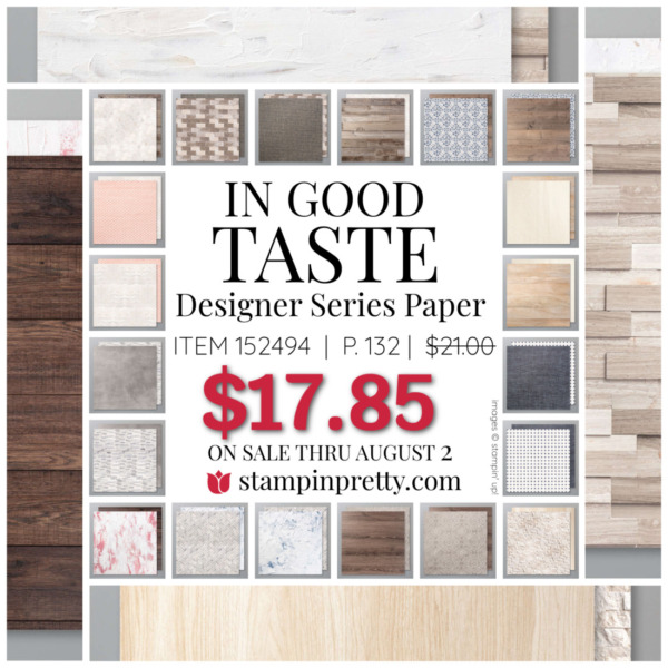 In Good Taste Designer Series Paper by Stampin' Up! Mary Fish, Stampin' Pretty
