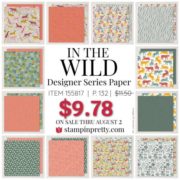 In the Wild Designer Series Paper by Stampin Up! Mary Fish, Stampin' Pretty