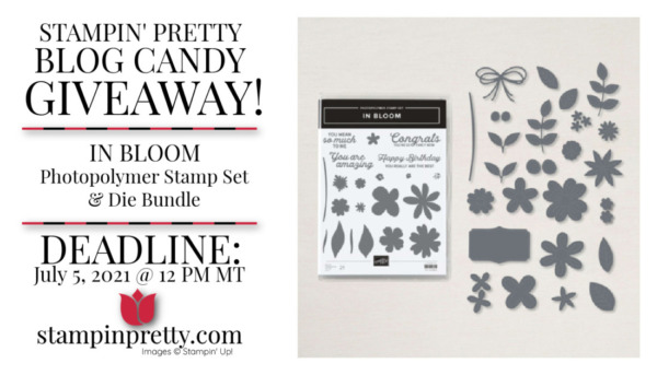 Stampin' Pretty Blog Candy Giveaway - IN BLOOM BUNDLE