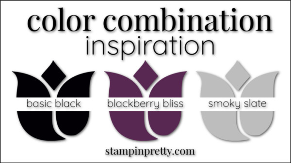 Stampin' Pretty Color Combinations Blackberry Bliss, Basic Black, Basic Gray