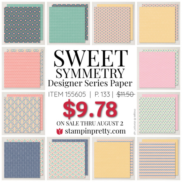 Sweet Symmetry Designer Series Paper by Stampin Up! Mary Fish, Stampin' Pretty