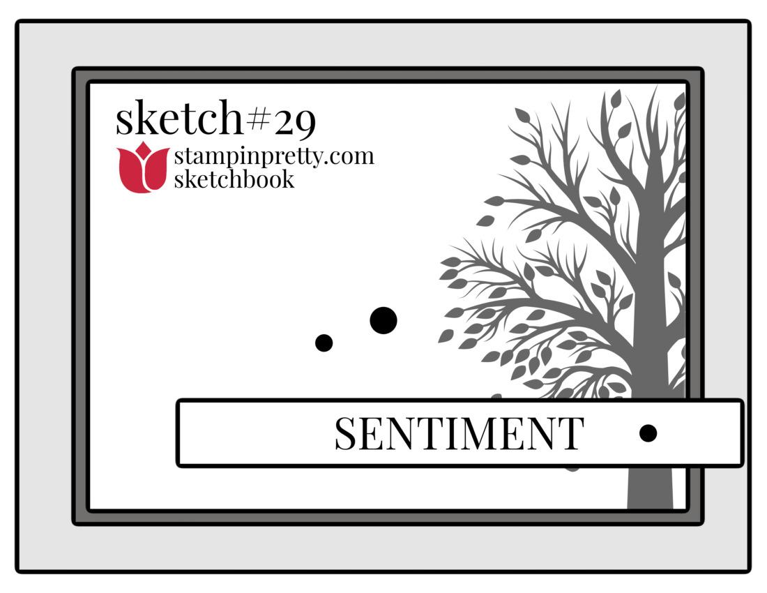 Stampin' Pretty Sketchbook Sketch 29