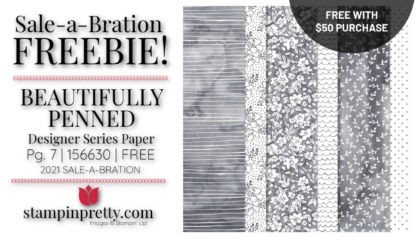 Mary Fish Stampin' Pretty Stampin' Up! Beautifully Penned DSP Earn Free with $50 Purchase