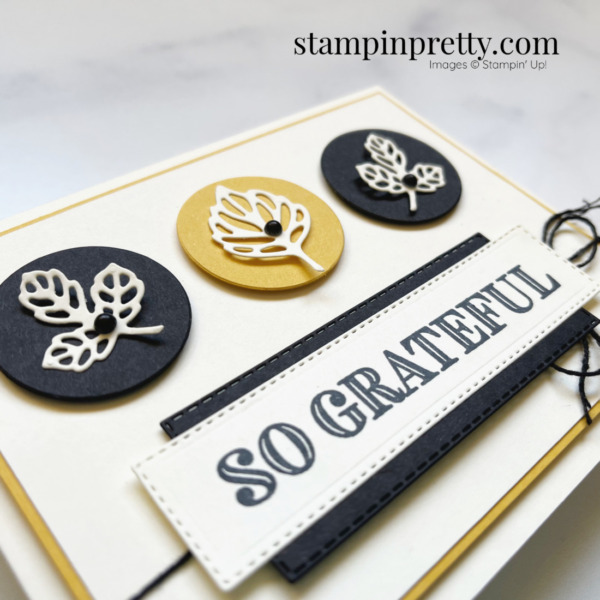 Ornate Thanks and Intricate Leaves by Stampin' Up! So Grateful Card by Mary Fish Stampin' Pretty