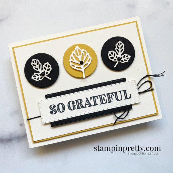 Ornate Thanks and Intricate Leaves by Stampin' Up! So Grateful Card by Mary Fish, Stampin' Pretty