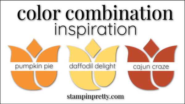 Stampin' Pretty Color Combinations Daffodil Delight, Pumpkin Pie, Cajun Craze