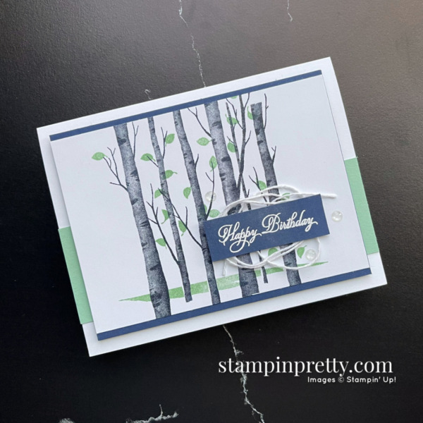 Create this card using the Welcoming Woods Stamp Set from Stampin' Up! Birthday Card by Mary Fish, Stampin' Pretty