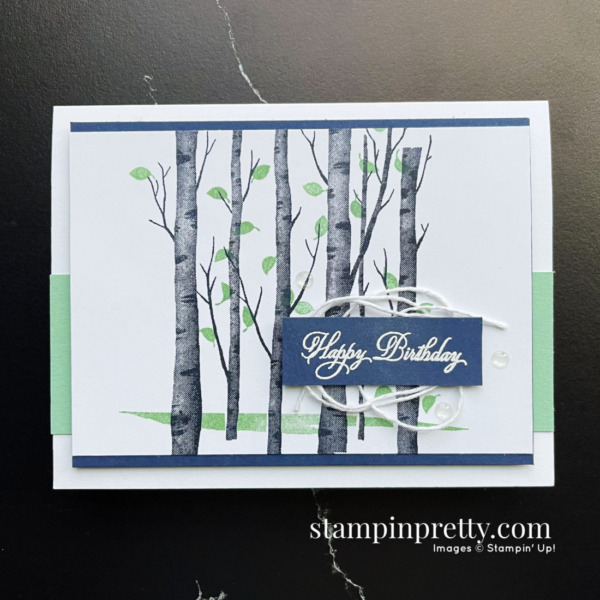 Create this card using the Welcoming Woods Stamp Set from Stampin' Up! Birthday Card by Mary Fish Stampin' Pretty