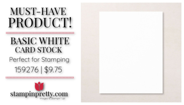 Mary Fish Stampin' Pretty Stampin' Up! Must-Have Basic White Card Stock