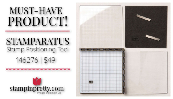 Mary Fish Stampin' Pretty Stampin' Up! Must Have Stamparatus Stamp Positioning Tool